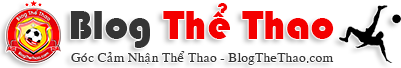 Blog Thể Thao - Thể Thao cho Người Việt